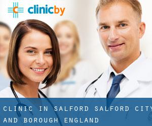 clinic in Salford (Salford (City and Borough), England)